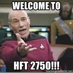 star trek wtf - Welcome to   HFT 2750!!!
