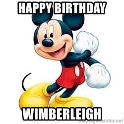 mickey mouse - Happy birthday wimberleigh