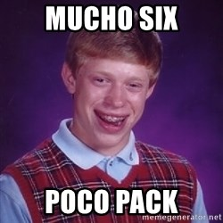 Bad Luck Brian - Mucho six Poco pack