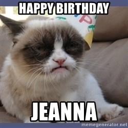Birthday Grumpy Cat - Happy Birthday Jeanna