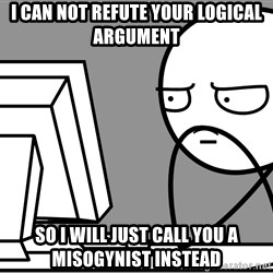 Homework - Mount Everest - I can not refute your logical argument so i will just call you a misogynist instead