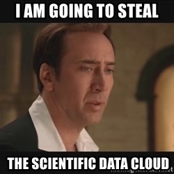 Nicolas Cage Steal the Declaration of Independence - I AM GOING TO STEAL  the scientific Data Cloud
