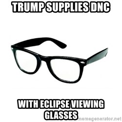 hipster glasses - Trump supplies dnc with eclipse viewing glasses