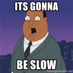 ollie williams - Its gonna Be slow