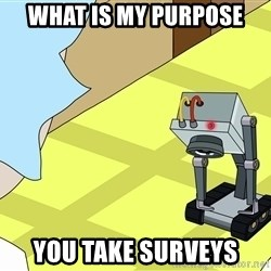 What is my Purpose Butter Robot - what is my purpose you take surveys