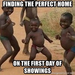 african children dancing - Finding the perfect home On the first day of showings