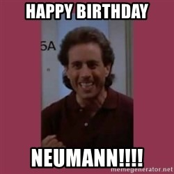 seinfeld-newman - Happy birthday Neumann!!!!