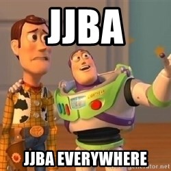 buzz lightyearr - JJBA JJBA everywhere
