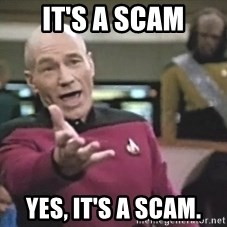 Picard Wtf - It's a scam Yes, it's a scam.