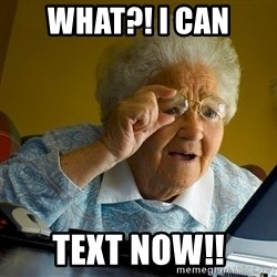 Internet Grandma Surprise - What?! I can Text now!!