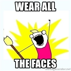 All the things - Wear all the faces