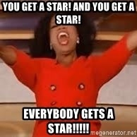 giving oprah - You get a star! And you get a star! Everybody gets a star!!!!!