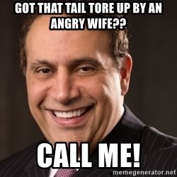Alexander shunnarah - Got that tail tore up by an angry wife?? Call me!