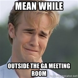 Dawson's Creek - mean while Outside the GA Meeting Room