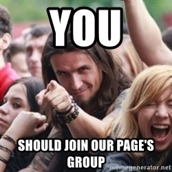 Ridiculously Photogenic Metalhead - You Should Join our Page's Group