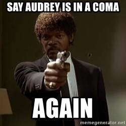 Jules Pulp Fiction - Say audrey is in a coma again