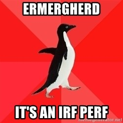 Socially Awesome Penguin - ERmergherd It's an irf Perf
