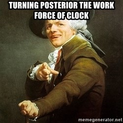 Ducreux - Turning posterior the work force of clock