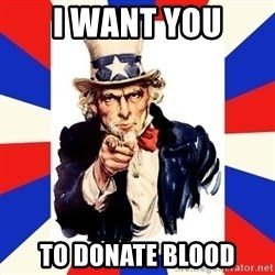 uncle sam i want you - i want you to donate blood