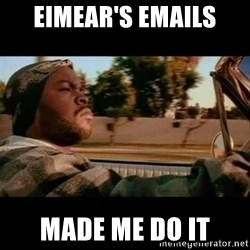 Ice Cube- Today was a Good day - eimear's emails made me do it