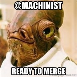 Ackbar - @Machinist ready to merge