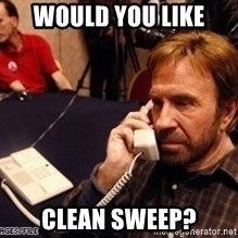 Chuck Norris on Phone - would you like clean sweep?