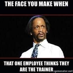 katt williams shocked - The face you make when that one employee thinks they are the trainer