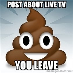 Facebook :poop: emoticon - Post about live tv You leave