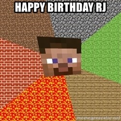 Minecraft Guy - Happy Birthday RJ
