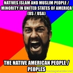 sparta - Natives Islam and Muslim People / Minority in United States of America (US / USA) The Native American People / Peoples