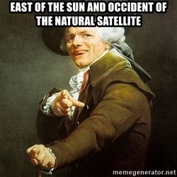 Ducreux - East of the sun and occident of the natural satellite