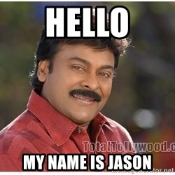 Typical Indian guy - HELLO my name is Jason