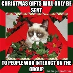 GRUMPY CAT ON CHRISTMAS - Christmas gifts will only be sent To people who interact on the group
