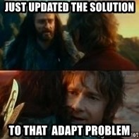 Never Have I Been So Wrong - just Updated the solution to that  adapt problem