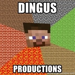 Minecraft Guy - Dingus productions
