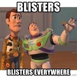 Toy story - Blisters Blisters everywhere