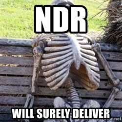 Waiting For Op - NDR WILL SURELY DELIVER