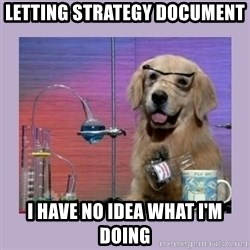 Dog Scientist - letting strategy document i have no idea what i'm doing