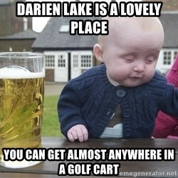 drunk baby 1 - darien lake is a lovely place you can get almost anywhere in a golf cart