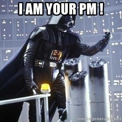 Darth Vader Shaking Fist - I AM your PM !