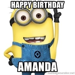 Despicable Me Minion - HAPPY BIRTHDAY AMANDA