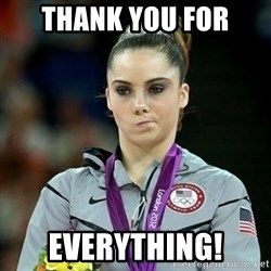 Not Impressed McKayla - Thank you for everything!