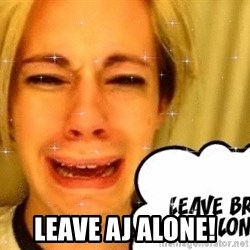leave britney alone - leave AJ Alone!