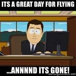 and they're gone - Its a great day for flying ...annnnd its gone!