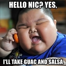 Fat Asian Kid - Hello nic? Yes, I'll take guac and salsa