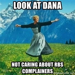 Julie Andrews looking for a fuck to give - Look at Dana not caring about RBS Complainers