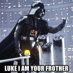 Darth Vader Shaking Fist - luke I am your frother