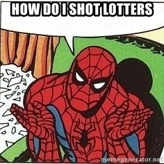 Question Spiderman - How do I shot lotters