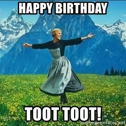 Look at all the things - happy birthday toot tooT!
