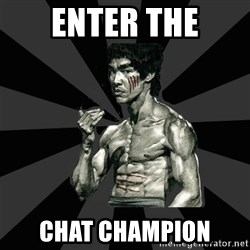 Bruce Lee Figther - Enter the CHAT Champion